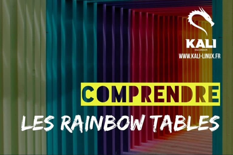 Comprendre les rainbow tables